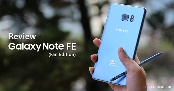 [รีวิว] Samsung Galaxy Note FE (Fan Edition)